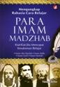 Meneladani Spirit Belajar Para Imam Mazhab