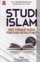 Menghadirkan Islam Ramah Melalui Studi Interdisipliner