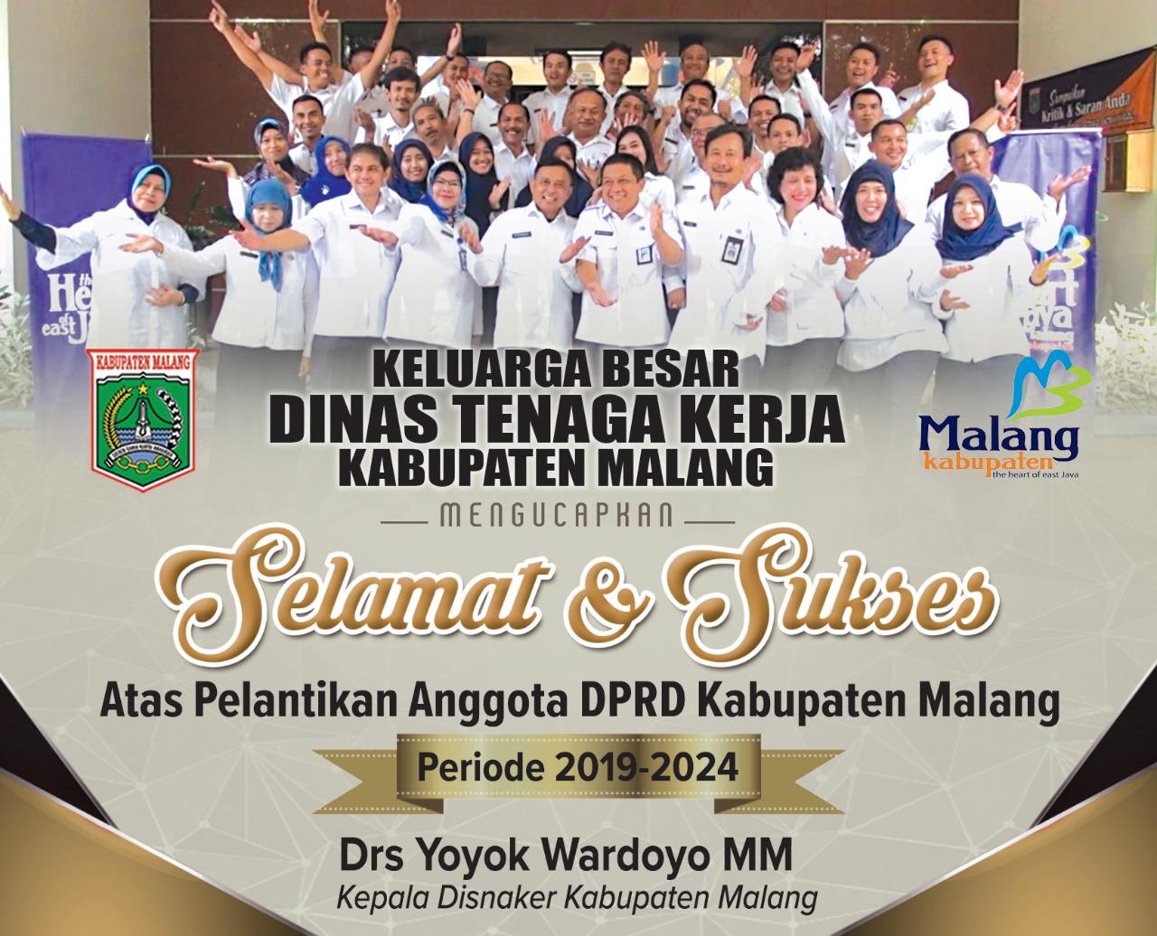 Disnaker Kabupaten Malang Mengucapkan Selamat Dan Sukses Atas Dilantiknya Anggota DPRD Periode 2019 – 2024
