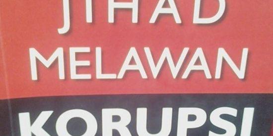 """Jihad"" Lawan Korupsi"