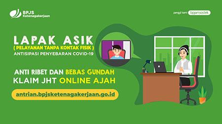 Bebas Pilih Lokasi Kantor Cabang Klaim Jht Lapak Asik Online Menjadi Lebih Mudah Harian Bhirawa Online