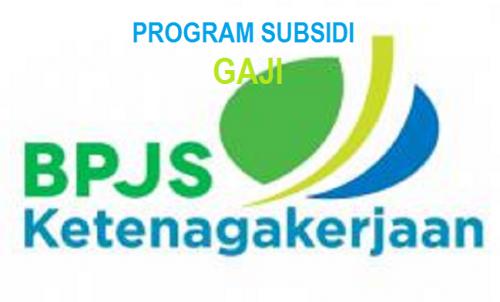 Subsidi Gaji BPJS Ketenagakerjaan Termin II Disalurkan Minggu Ini