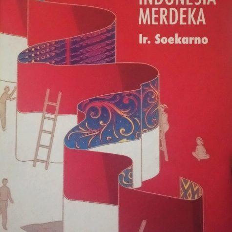 Kobar Api Menuju Indonesia Merdeka