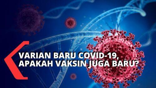 Mencemaskan Varian Baru Covid-19