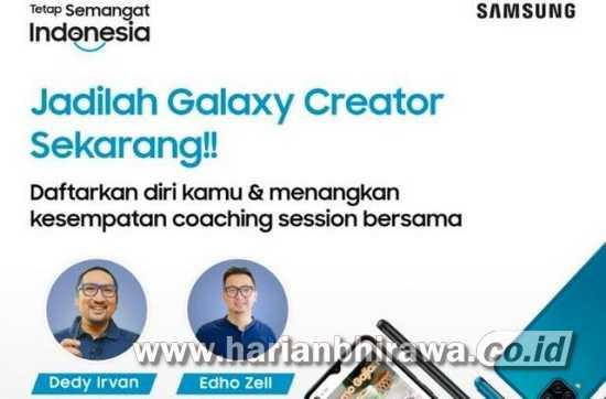 Samsung Cari 'Galaxy Creator' yang Siap Jadi Bintang!