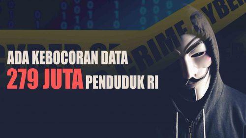 Antisipasi Bocornya Data Pribadi Penduduk RI